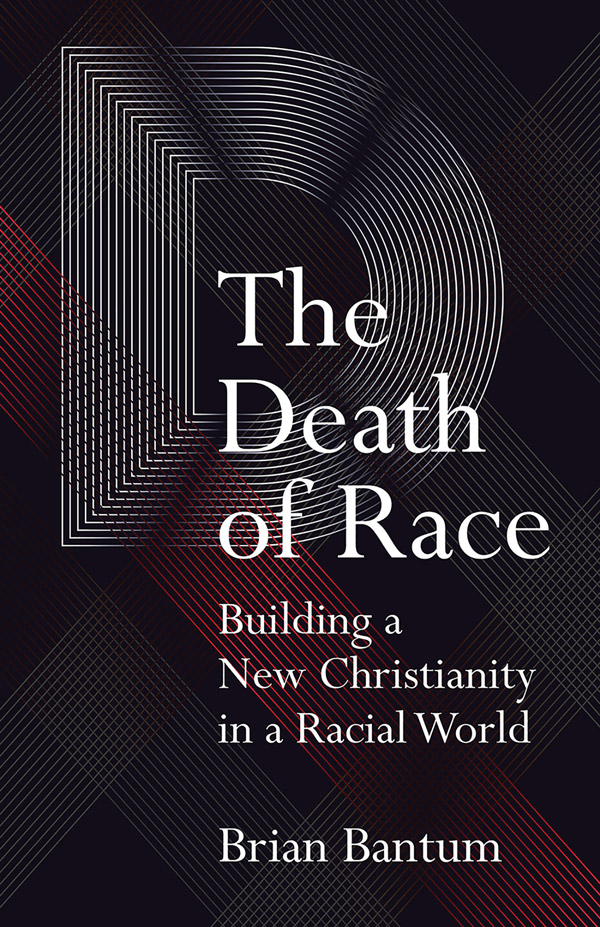 The Death of Race by Brian Bantum
