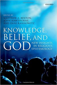 Knowledge, Belief, and God: New Insights in Religious Epistemology